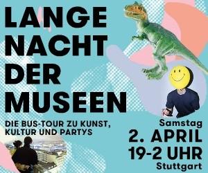 Stuttgarts Lange Nacht der Museen 2.April 2016